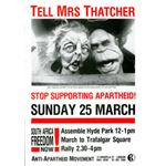 90s03. Tell Mrs Thatcher 'Stop Supporting Apartheid'