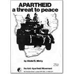 arm18. Apartheid A Threat to Peace