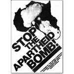 arm25. 'Stop the Apartheid Bomb'