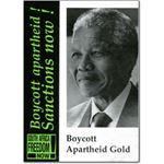 boy18. 'Boycott Apartheid Gold!'