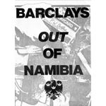 nam18. 'Barclays out of Namibia'