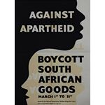 po001. Boycott South African Goods, March 1st to 31st