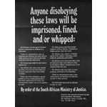po015. 'Anyone disobeying these laws will be imprisoned, fined and/or whipped.'
