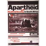po037. Apartheid in Practice: Health & Housing in South Africa