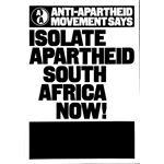 po066. Anti-Apartheid Movement Says: Isolate Apartheid South Africa Now!