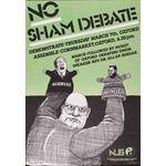 po081. 'No Sham Debate'