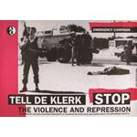 po129. Tell de Klerk: Stop the Violence and Repression