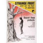 po138. Strange Fruit: Don't Buy the Fruit of Apartheid