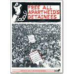 pri31. 'Free All Apartheid's Detainees'