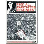 pri31. 'Free All Apartheid's Detainees'