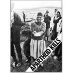 pro09. Apartheid Kills